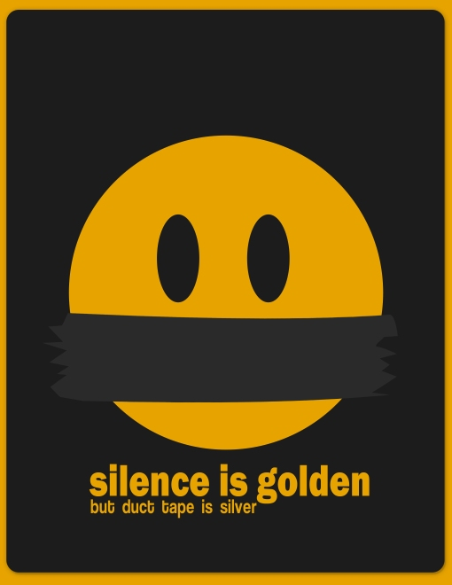 Silence is golden by Karissa Cole 2012 all rights reserved